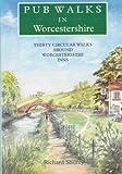 Pub Walks in Worcestershire