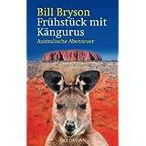 """Fr�hst�ck mit K�ngurus: Australische Abenteuervon """"Bill Bryson"""""""