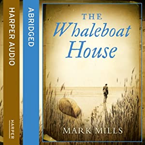 The Whaleboat House Audiobook
