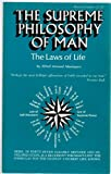 img - for The Supreme Philosophy of Man: The Laws of Life book / textbook / text book