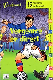 Vengeance en direct