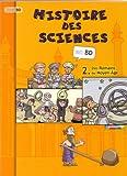 echange, troc  - Histoire des sciences, tome 2