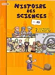 HISTOIRE DES SCIENCES EN BD T02 : DES...