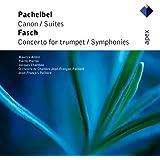 Pachelbel & Fasch : Orchestral Works - Apex