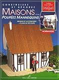 echange, troc Magali Guilbaud - Construisez et décorez vos maisons pour poupées mannequins