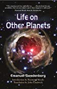 Amazon.com: Life on Other Planets (9780877853206): EMANUEL SWEDENBORG, John Chadwick, Raymond Moody: Books