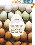 The Perfect Egg: A Fresh Take on Reci...