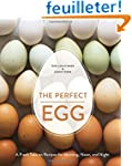 The Perfect Egg: A Fresh Take on Reci...