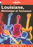 Louisiane, Missisippi et Tennessee 2001