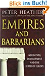 Empires and Barbarians: Migration, De...