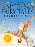 Myths and Fairy Tale Collection (0751362093) by Philip, Neil
