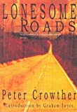 Lonesome Roads (0953146812) by Crowther, Peter