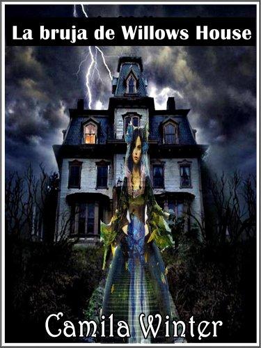 Camila Winter - La bruja de Willows house
