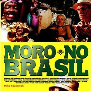モロ・ノ・ブラジル [DVD]
