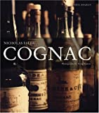 Cognac: The Illustrated Guide to the History and Taste of Cognac (Mitchell Beazley Drink)