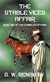 The Stable Vices Affair: Book One of the Chandler Affairs