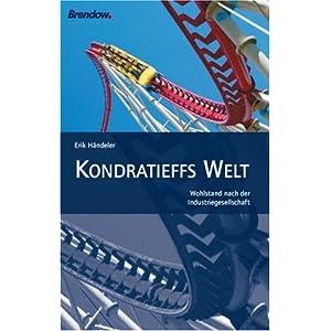 eBook Cover für  Kondratieffs Welt Wohlstand nach der Industriegesellschaft