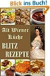BLITZREZEPTE (Alt Wiener K�che 4)