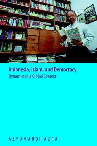 Indonesia, Islam, and Democracy