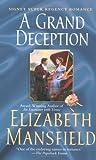 A Grand Deception (Signet Regency Romance) (0451213831) by Mansfield, Elizabeth