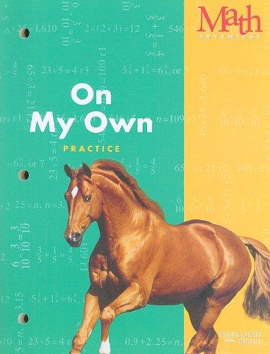 On My Own: Practice Workbook, Grade 4 (Math Advantage) (Advantage Math Grade 4 compare prices)