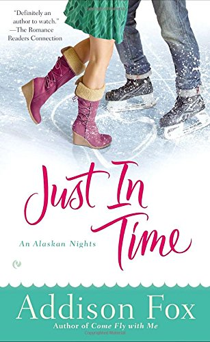 Image of Just in Time: An Alaskan Nights Novel