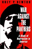 War Against the Panthers: A Study of Repression in America