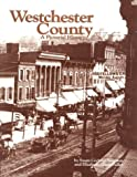 Westchester County: A Pictorial History