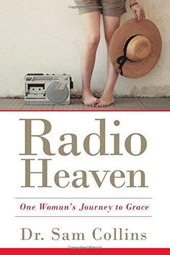 Radio Heaven: One Woman's Journey to Grace
