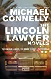 Michael Connelly The Lincoln Lawyer Novels: The Lincoln Lawyer, the Brass Verdict, the Reversal (Mickey Haller)