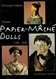German Papier-Mache' Dolls 1760-1860