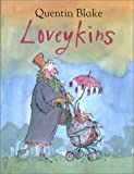 Loveykins (1561452823) by Blake, Quentin
