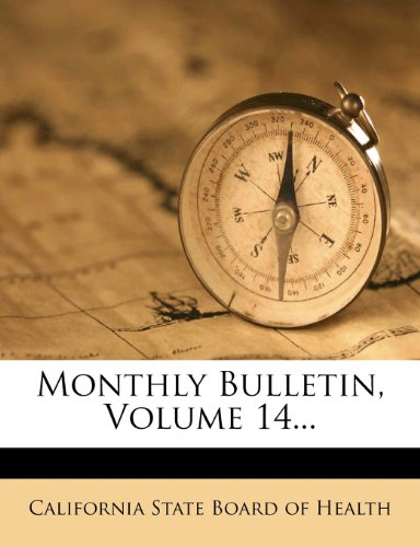 Monthly Bulletin, Volume 14...
