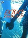 やさしく弾ける ヒット曲集 LOVE LOVE ピアノソロ (Piano solo)