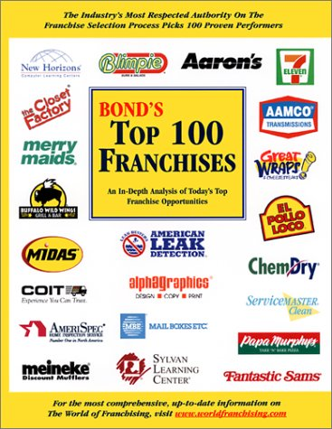 Franchising 101: The Complete Guide to Evaluating, Buying ...