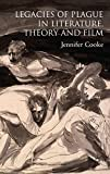 img - for Legacies of Plague in Literature, Theory and Film book / textbook / text book