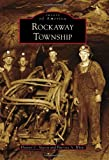 Rockaway Township (Images of America) (Images of America (Arcadia Publishing))