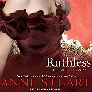 Ruthless: House of Rohan Series, Book 1 | [Anne Stuart]