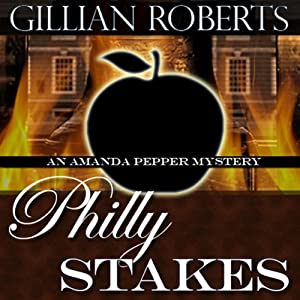 Philly Stakes: An Amanda Pepper Mystery | [Gillian Roberts]