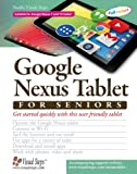 Google Nexus Tablet for Seniors Get Star: Get Started Quickly With This User Fri...