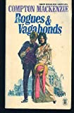 Rogues and vagabonds (New English Library. NEL series) (0450009440) by Mackenzie, Compton
