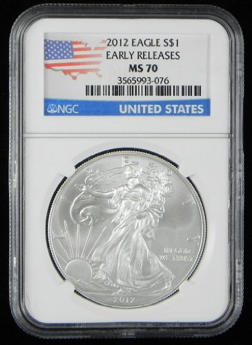 2012 American Silver Eagle $1 Coin. EARLY RELEASES. NGC Graded MS 70.