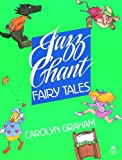 Jazz chant :  fairy tales /