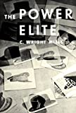 The Power Elite (Galaxy Books) (0195006801) by the late C. Wright Mills