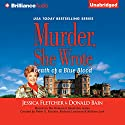 Murder, She Wrote: Death of a Blue Blood: Murder, She Wrote, Book 42 (       UNABRIDGED) by Jessica Fletcher, Donald Bain Narrated by Sandra Burr