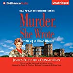 Murder, She Wrote: Death of a Blue Blood: Murder, She Wrote, Book 42 | Jessica Fletcher,Donald Bain