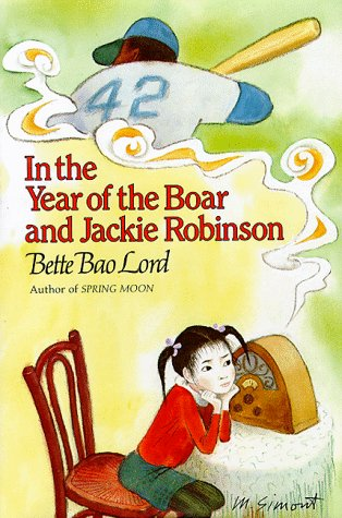 In the Year of the Boar and Jackie Robinson, Bette Bao Lord