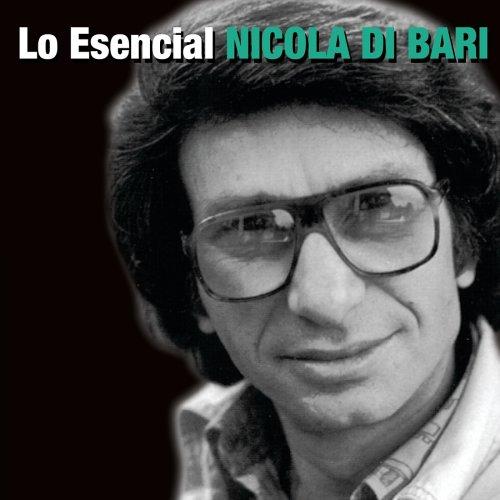 Nicola Di Bari - Lo Esencial Nicola Di Bari en Español - Zortam Music