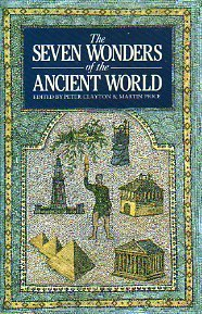 The Seven Wonders of the Ancient World, PETER CLAYTON (EDITOR), MARTIN PRICE (EDITOR)