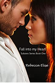 Fall into my Heart (The Subzero Series)